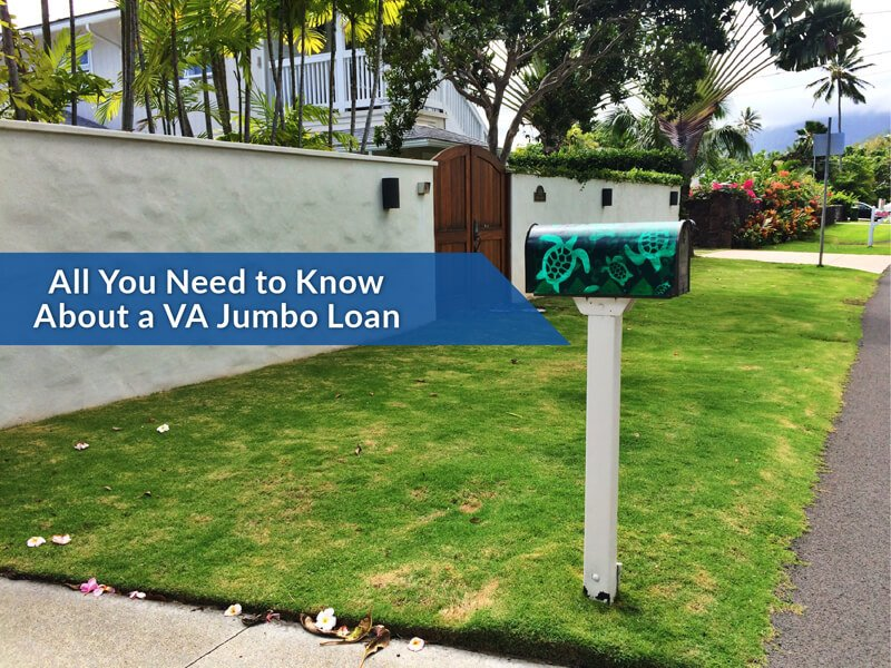 You searched for Jumbo Loan | Hawaii VA Loans